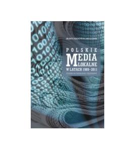 Polskie media lokalne w latach 1989-2011. Studium na przykładzie Częstochowy