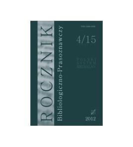 Rocznik Bibliologiczno-Prasoznawczy, t. 4/15-2