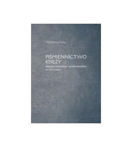 Piśmiennictwo księży diecezji kieleckiej i sandomierskiej w XIX wieku