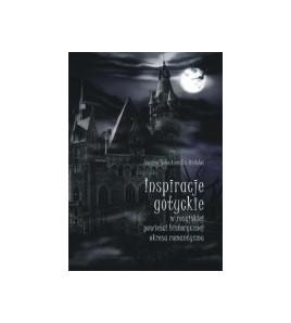 Inspiracje gotyckie w rosyjskiej powieści historycznej okresu romantyzmu