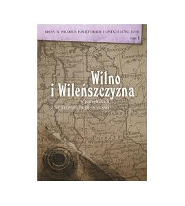 Wilno i Wileńszczyzna w pamiętnikach z lat pierwszej wojny światowej
