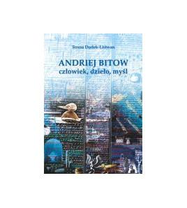 Andriej Bitow – człowiek, dzieło, myśl