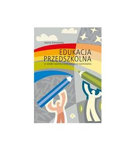 Edukacja przedszkolna w świetle warstwicowej koncepcji wychowania