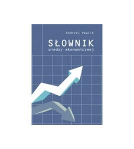 Słownik wiedzy ekonomicznej