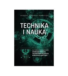 Technika i Nauka – elitarne czasopismo stowarzyszenia techników polskich w W. Brytanii