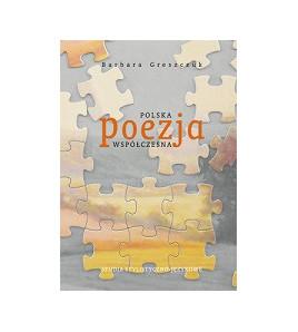 Polska poezja współczesna. Studia stylistyczno-językowe