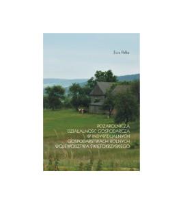 Pozarolnicza działalność gospodarcza w indywidualnych gospodarstwach rolnych województwa świętokrzyskiego