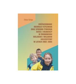 Zróżnicowanie rozwoju fizycznego oraz sposobu żywienia dzieci i młodzieży w środowisku miejskim i wiejskim