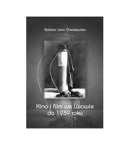 Kino i film we Lwowie do 1939 roku