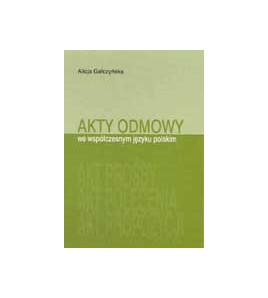 Akty odmowy we współczesnym języku polskim
