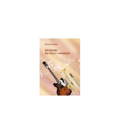 Piosenki dla dzieci i młodzieży