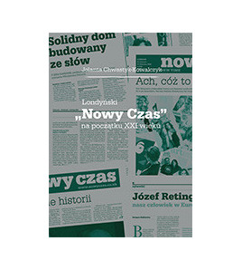 """Londyński """"Nowy Czas"""" na początku XXI wieku"""