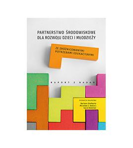 Partnerstwo środowiskowe dla rozwoju dzieci i młodzieży za zróżnicowanymi potrzebami edukacyjnymi