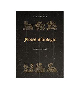 Albumasar, Flores Astrologie. Kwiatki Astrologii