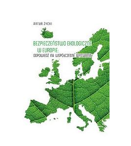 Bezpieczeństwo ekologiczne w Europie: odpowiedź na współczesne wyzwania
