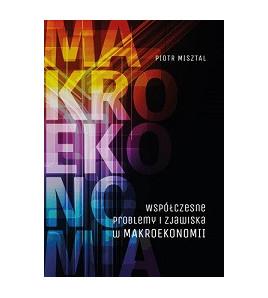 Współczesne problemy i zjawiska w makroekonomii