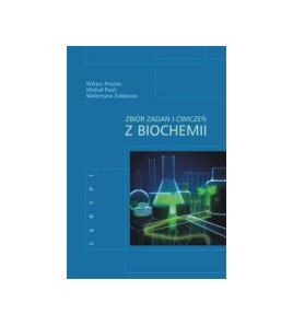 Zbiór zadań i ćwiczeń z biochemii. Skrypt